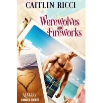 Werewolves and Fireworks