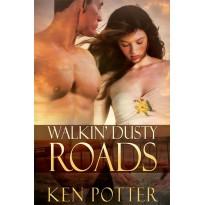 Walkin' Dusty Roads