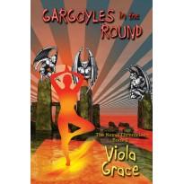 Gargoyles in the Round