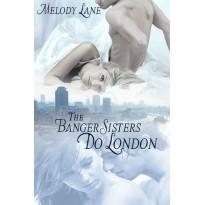 The Banger Sisters do London
