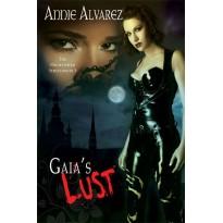 Gaia's Lust
