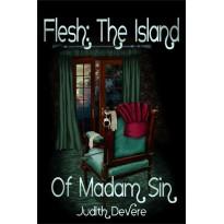 Flesh: The Island of Madam Sin