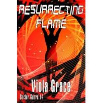 Resurrecting Flame