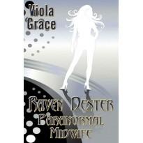 Raven Dexter Paranormal Midwife