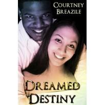 Dreamed Destiny