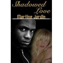 Shadowed Love