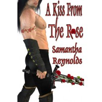 A Kiss From The Rose