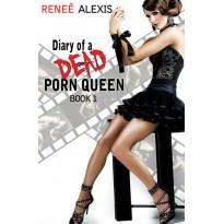 Diary of a Dead Porn Queen