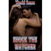 Shock the Watcher