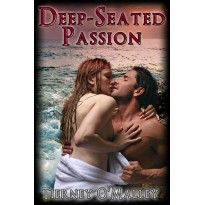 Deep Seated Passion