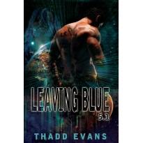 Leaving Blue 5.1, part 1
