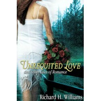 Unrequited Love and other Tales of Romance