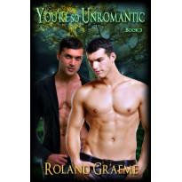 You're So Unromantic 3