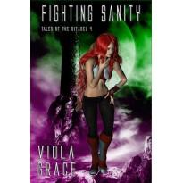 Fighting Sanity