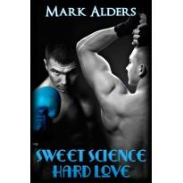 Sweet Science Hard Love