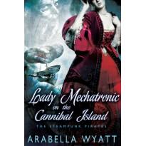 Lady Mechatronic on the Cannibal Island