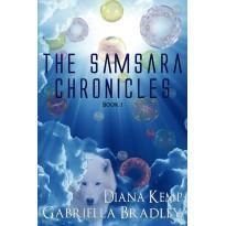 The Samsara Chronicles - Book 1