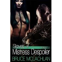 Slaves of Mistress Despoiler