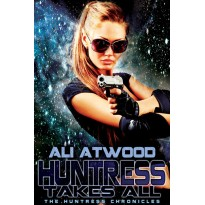 Huntress Takes All