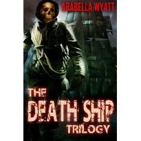The Death Ship Trilogy