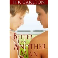 Better Than Another Man