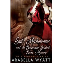 Lady Mechatronic and the Bordeaux