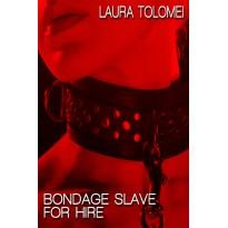 Bondage Slave for Hire