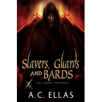 Slavers, Guards and Bards