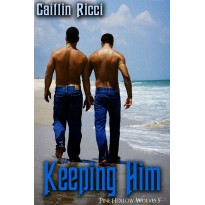 Keeping Him