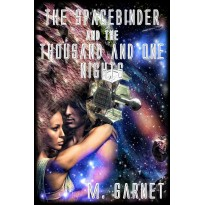 The Spacebinder and the Thousand and One Nights