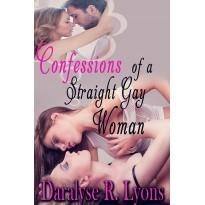 Confessions of A Straight Gay Woman