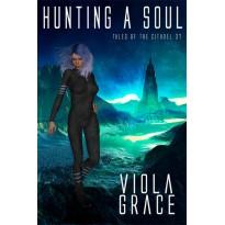 Hunting a Soul