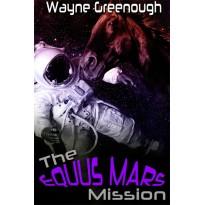The Equus Mars Mission