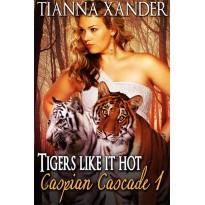 Tigers Like It Hot
