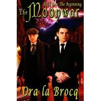 The Moonwar: The Beginning