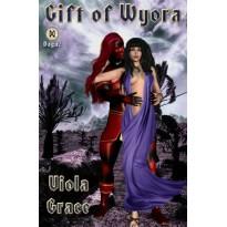 Gift of Wyora