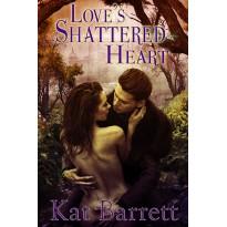 Love's Shattered Heart