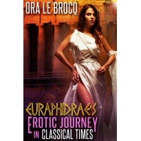 Euraphidrae's Erotic Journey in Classical Times