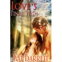 Love's Final Wish