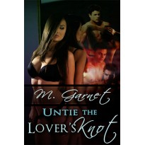 Untie The Lover's Knot