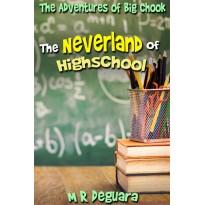 The Neverland of Highschool