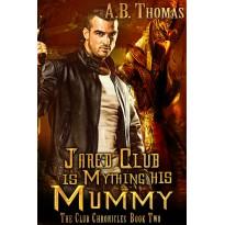 Jared Club is Mything his Mummy