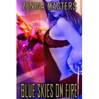 Blue Skies On Fire