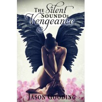 The Silent Sound Of Vengeance