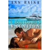 A Bodyguard's Vacation