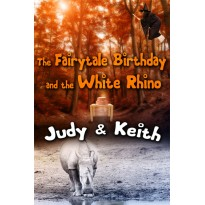 The Fairytale Birthday and the White Rhino