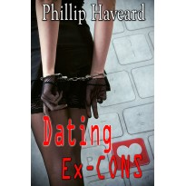 Dating Ex-Cons