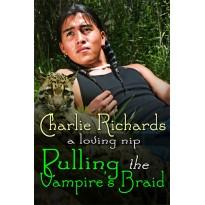 Pulling The Vampire's Braid