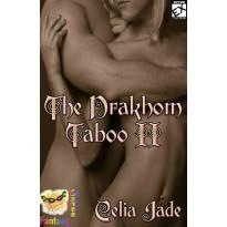 The Drakhom Taboo II