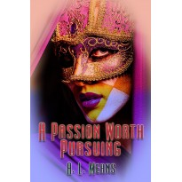 A Passion Worth Pursuing